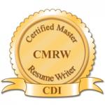 CMRW-CDI Certified Master Resume Writer